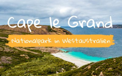 Cape le Grand Nationalpark im Westen Australiens