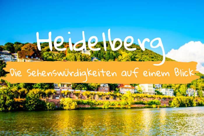 Heidelberg und seine Sehenswürdigkeiten