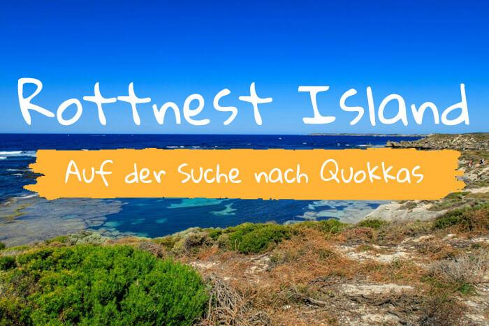 Tagesausflug nach Rottnest Island – ein unvergessliches Erlebnis